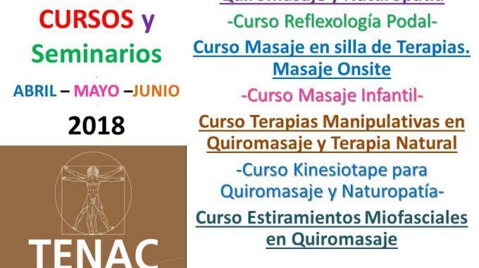 ABRIL 2018. NUEVO TRIMESTRE. NUEVA PROGRAMACIÓN DE CURSOS EN ESCUELA TENAC.