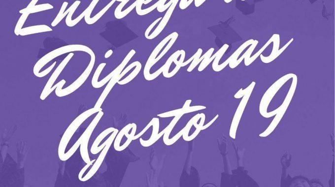 ENTREGA DE DIPLOMAS AGOSTO 2019.